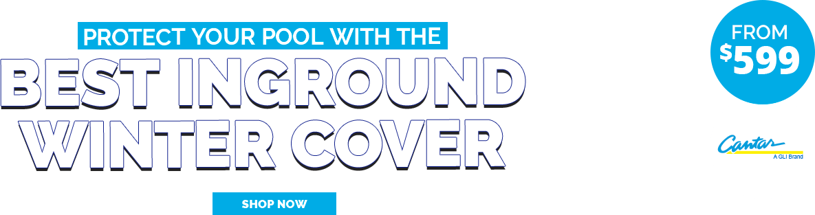 Get the Best Inground Pool Protection with a New Safety Cover From Pool Supplies Canada