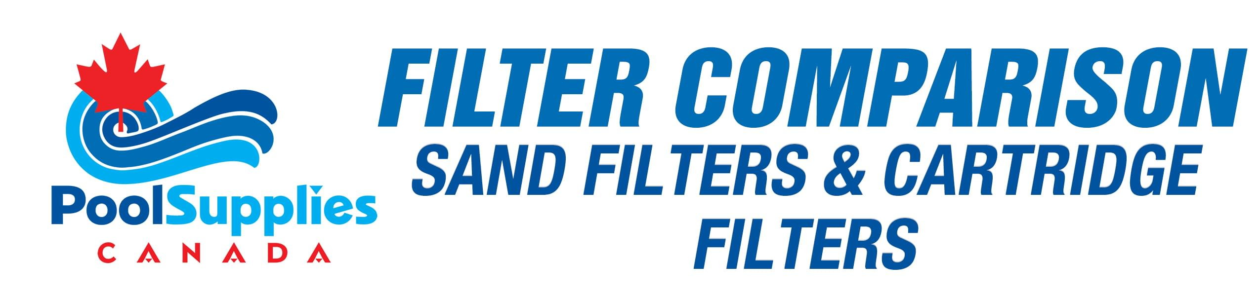 Compare Sand Filters and Cartridge Filters