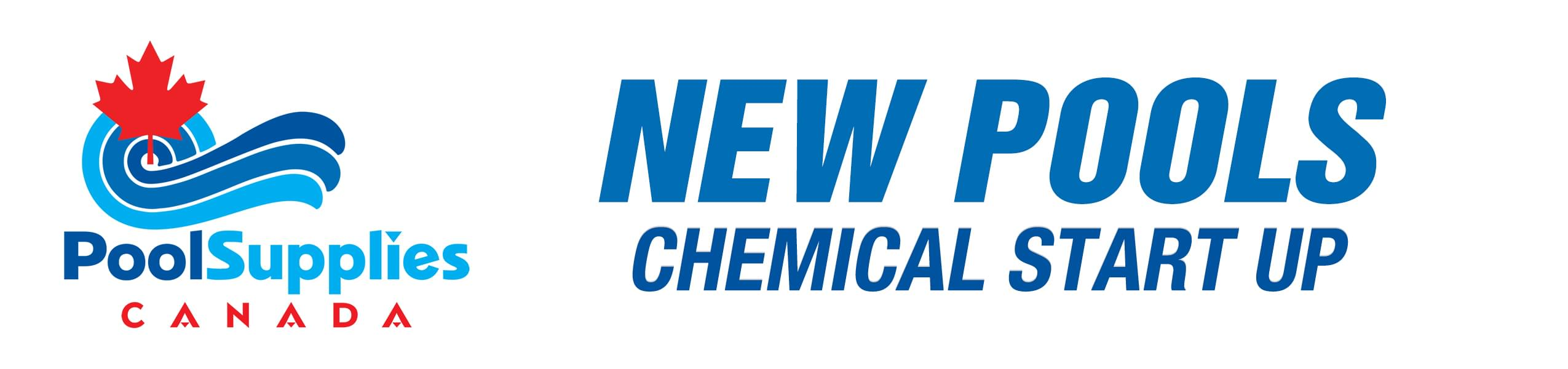 Chemical Start Up For New Pools