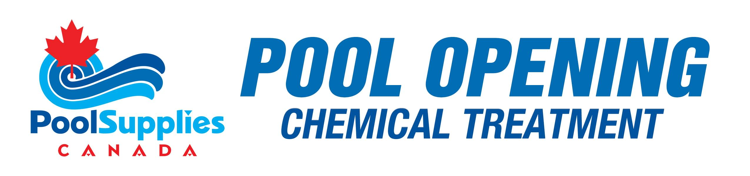 Pool Opening Chemical Treatment