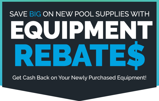 Pool Equipment Rebates