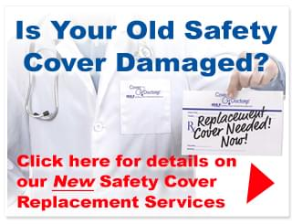 Safety Cover Replacement Services