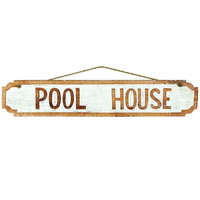 Pool House Decorative Outdoor Sign
